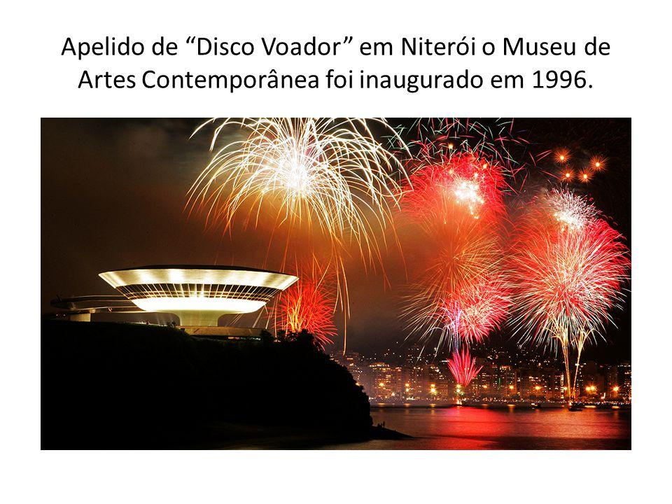 Apelido de Disco Voador em Niterói o Museu de Artes Contemporânea foi inaugurado em 1996.