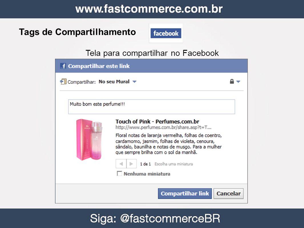 Tags de Compartilhamento Tela para compartilhar no Facebook