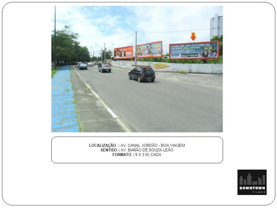 LOCALIZAÇÃO: RUA DOS GOITACAZES, 618 SENTIDO : CENTRO FORMATO : 3,60 x 2,00 m