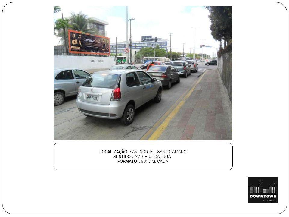 LOCALIZAÇÃO: PISTÃO SUL SENTIDO : AO LADO DO SHOPPING DO AUTOMÓVEL - TAGUATINGA FORMATO : 9 X 3 M, CADA