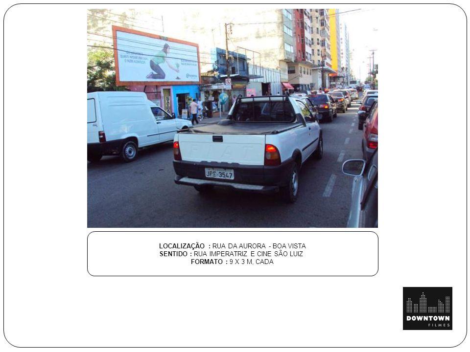 LOCALIZAÇÃO: AV. BORGES DE MEDEIROS SENTIDO : LADO SHOPPING PRAIA DE BELAS FORMATO : 9 X 3 M, CADA