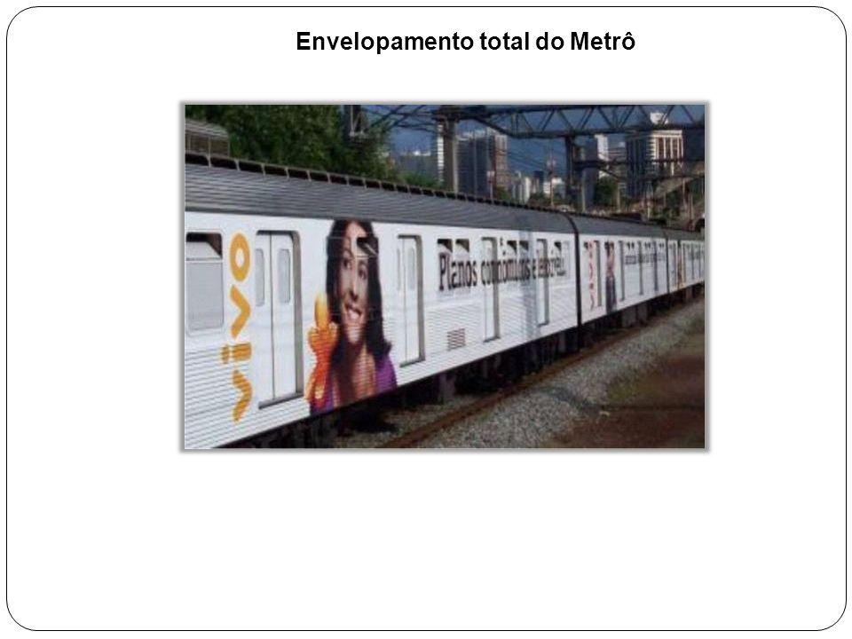 Envelopamento total do Metrô