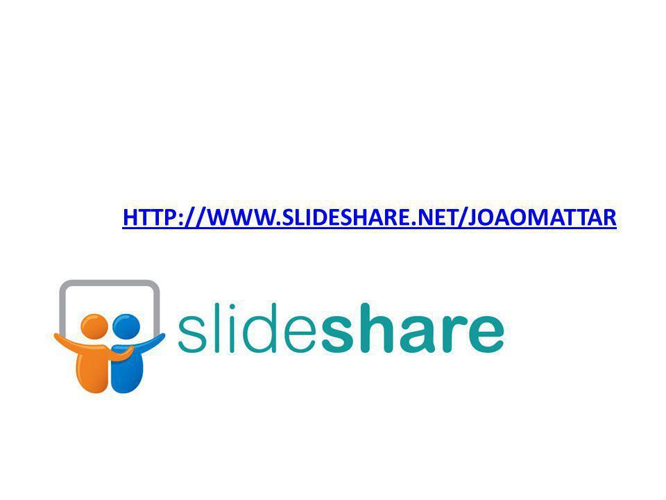 HTTP://WWW.SLIDESHARE.NET/JOAOMATTAR