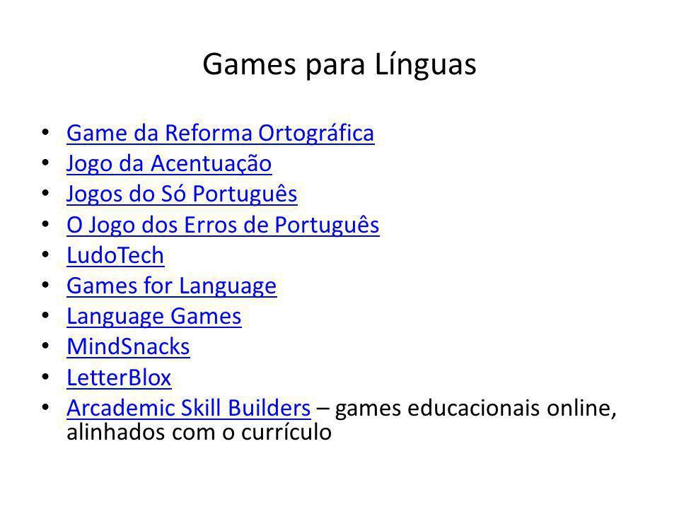 Games para Línguas Game da Reforma Ortográfica Jogo da Acentuação Jogos do Só Português O Jogo dos Erros de Português LudoTech Games for Language Lang