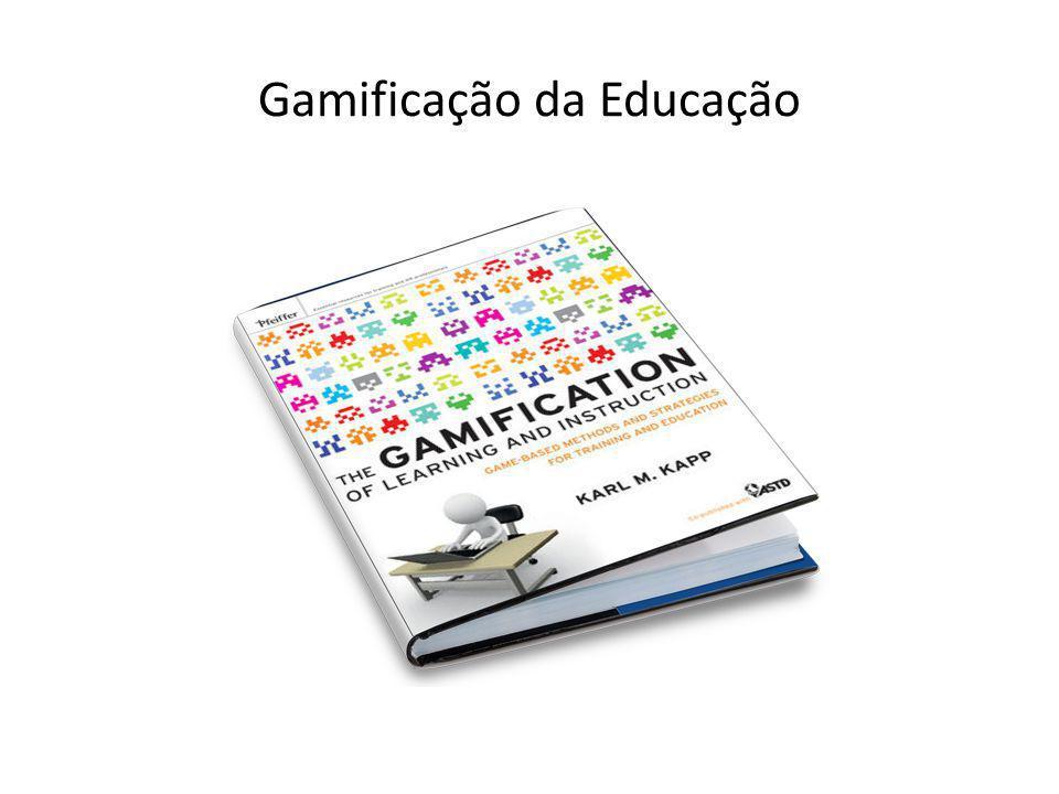 Gamificação da Educação