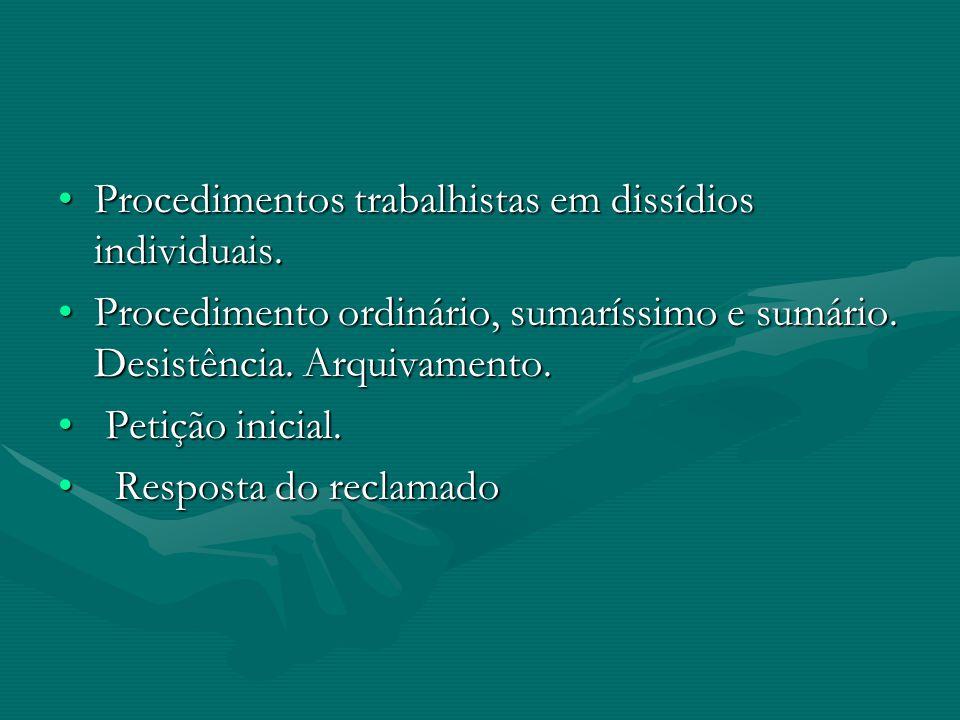 RITO ORDINÁRIO REGRA GERAL DA CLTREGRA GERAL DA CLT APLICÁVEL QUANDO NÃO FOR O CASO DE RITO SUMÁRIO OU SUMARÍSSIMO.APLICÁVEL QUANDO NÃO FOR O CASO DE RITO SUMÁRIO OU SUMARÍSSIMO.
