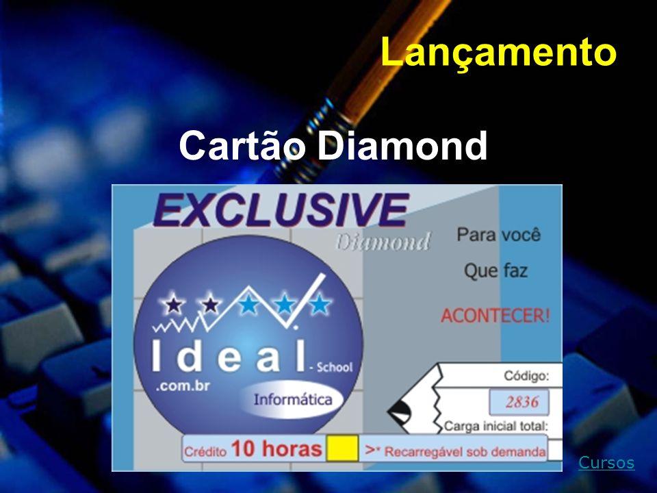 Cursos Lançamento Cartão Diamond