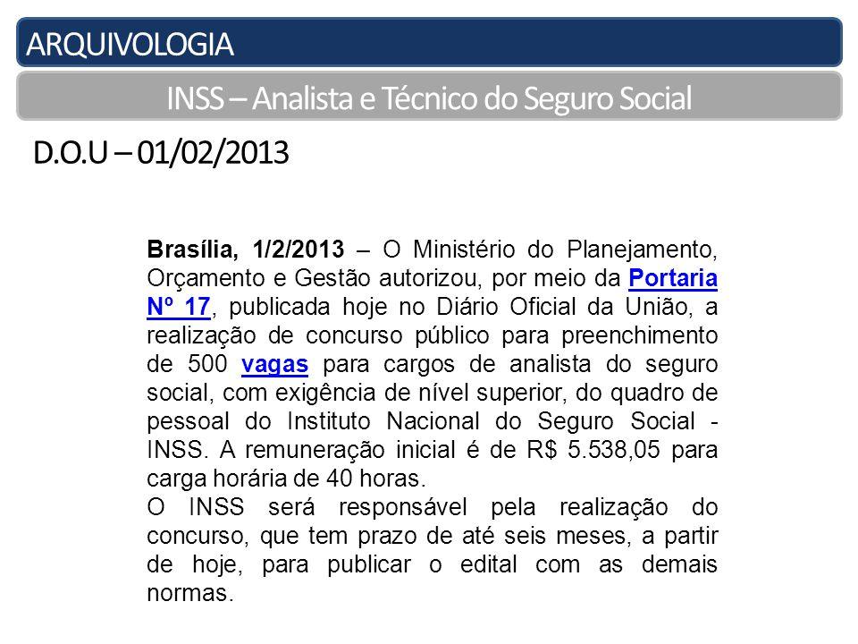 ARQUIVOLOGIA INSS – Analista e Técnico do Seguro Social LEGISLAÇÃO PREVIDENCIÁRIA.