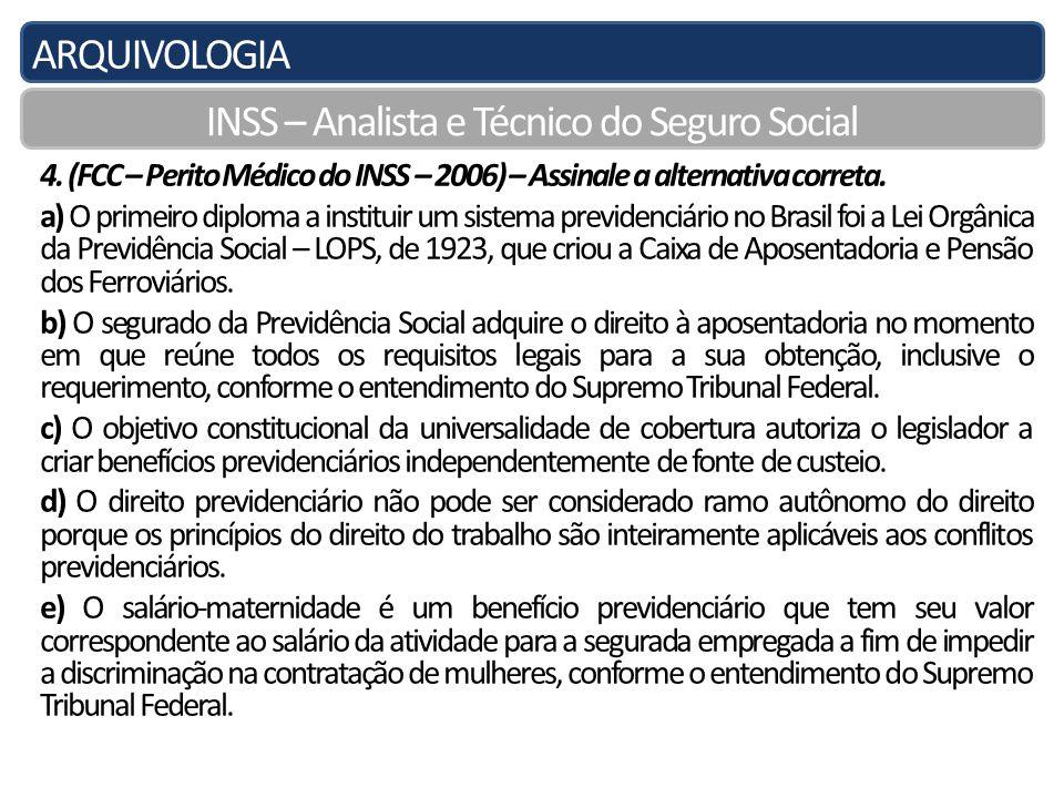 ARQUIVOLOGIA INSS – Analista e Técnico do Seguro Social 4.