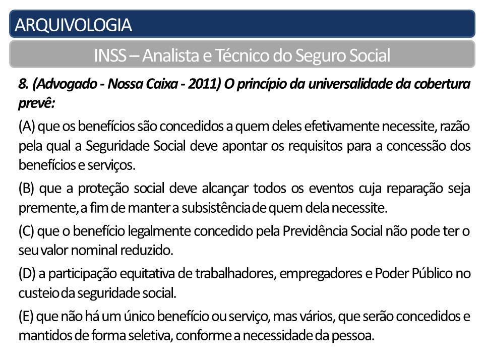 ARQUIVOLOGIA INSS – Analista e Técnico do Seguro Social 8.