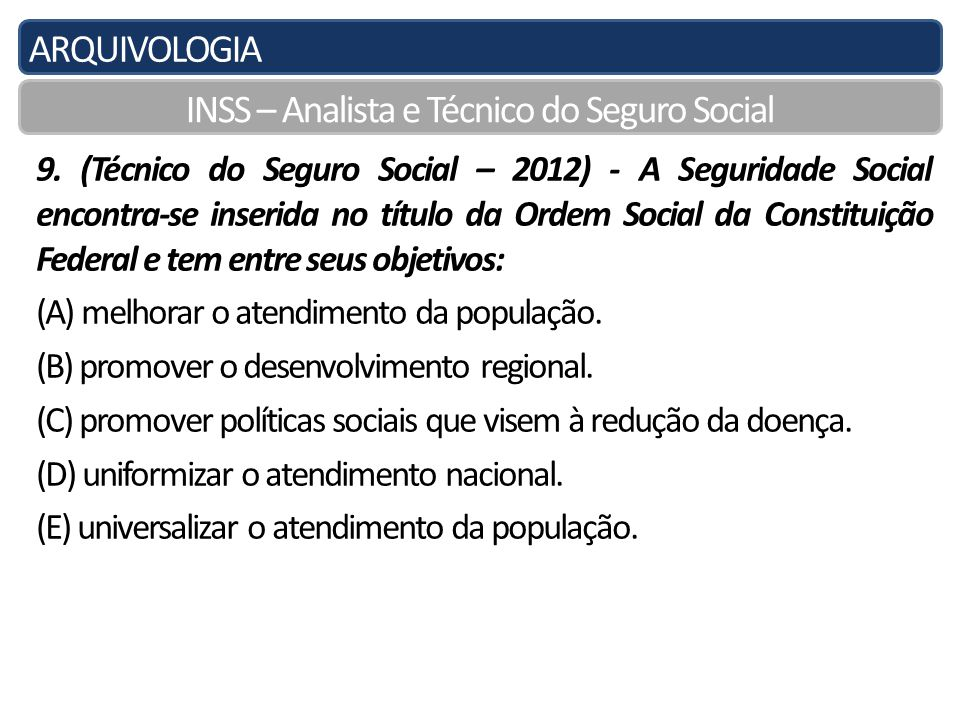 ARQUIVOLOGIA INSS – Analista e Técnico do Seguro Social 9.