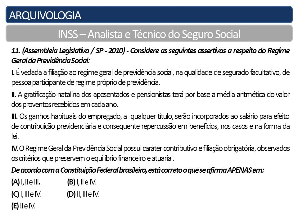 ARQUIVOLOGIA INSS – Analista e Técnico do Seguro Social 11.