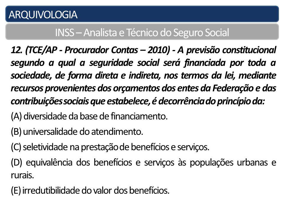 ARQUIVOLOGIA INSS – Analista e Técnico do Seguro Social 12.
