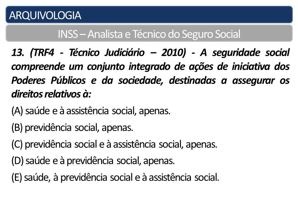 ARQUIVOLOGIA INSS – Analista e Técnico do Seguro Social 13.