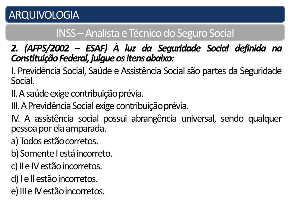ARQUIVOLOGIA INSS – Analista e Técnico do Seguro Social 10.