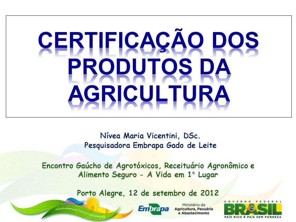 Nívea Maria Vicentini, DSc. Pesquisadora Embrapa Gado de Leite Encontro Gaúcho de Agrotóxicos, Receituário Agronômico e Alimento Seguro - A Vida em 1°