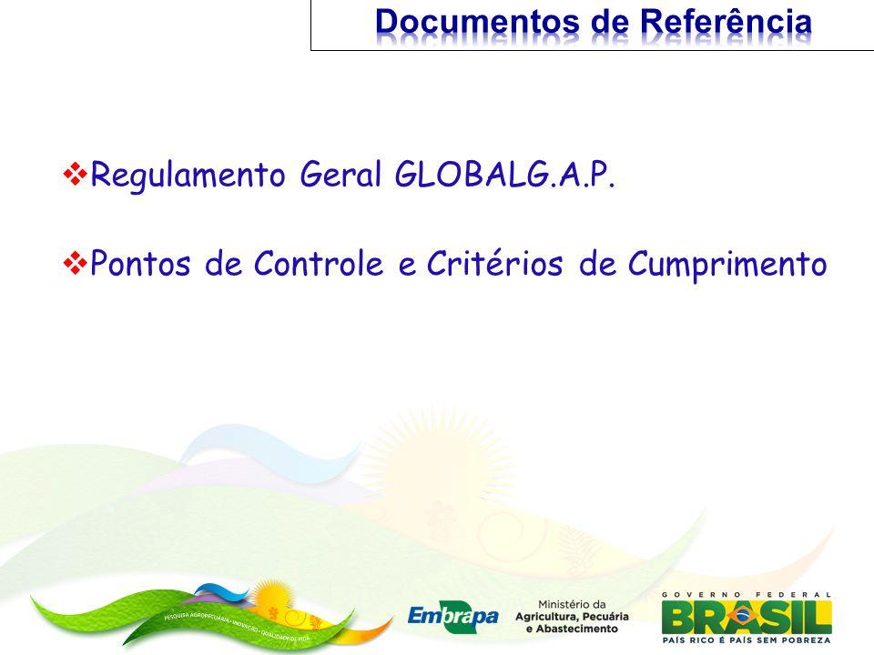 Regulamento Geral GLOBALG.A.P. Pontos de Controle e Critérios de Cumprimento