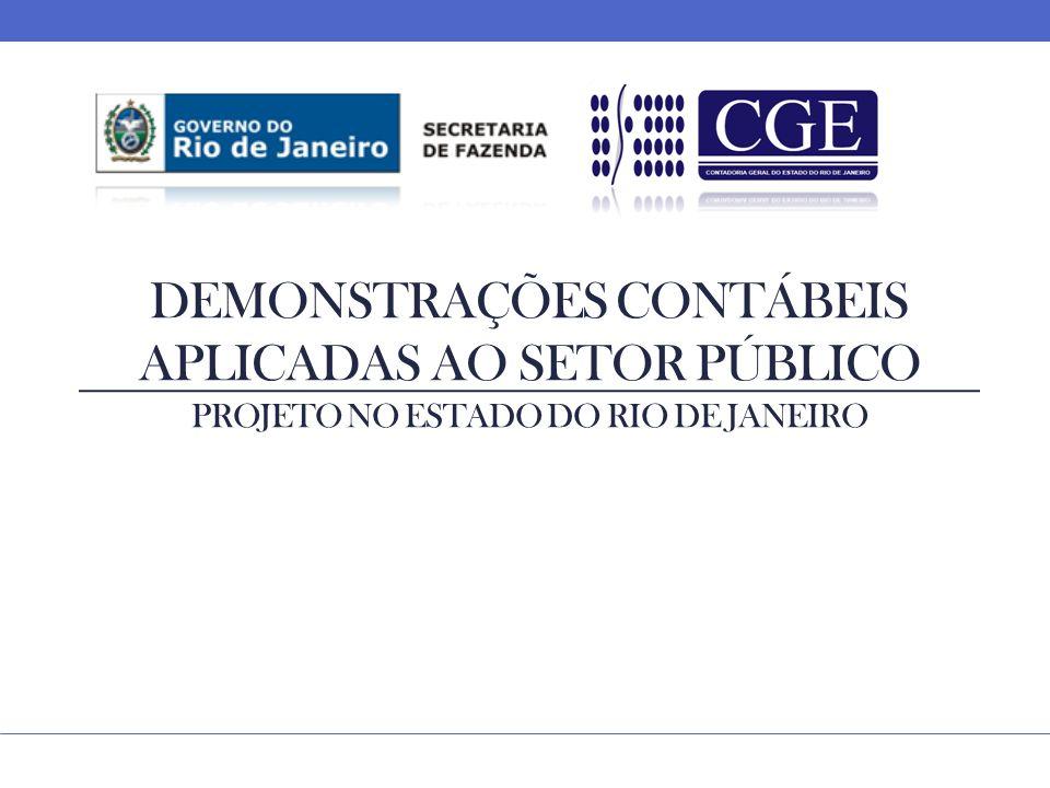 DEMONSTRAÇÕES CONTÁBEIS APLICADAS AO SETOR PÚBLICO PROJETO NO ESTADO DO RIO DE JANEIRO