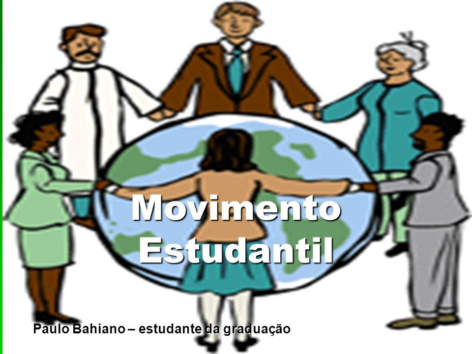 Movimento Estudantil Paulo Bahiano – estudante da graduação