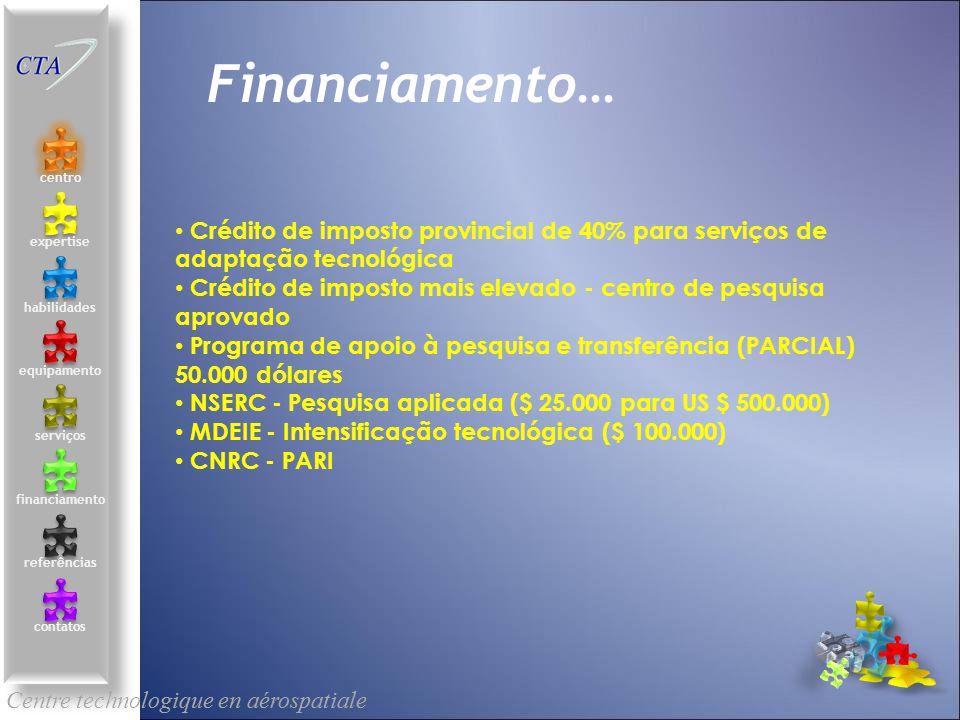 Centre technologique en aérospatiale le centre contacts services compétences équipements références expertise financement Financiamento… Financement C