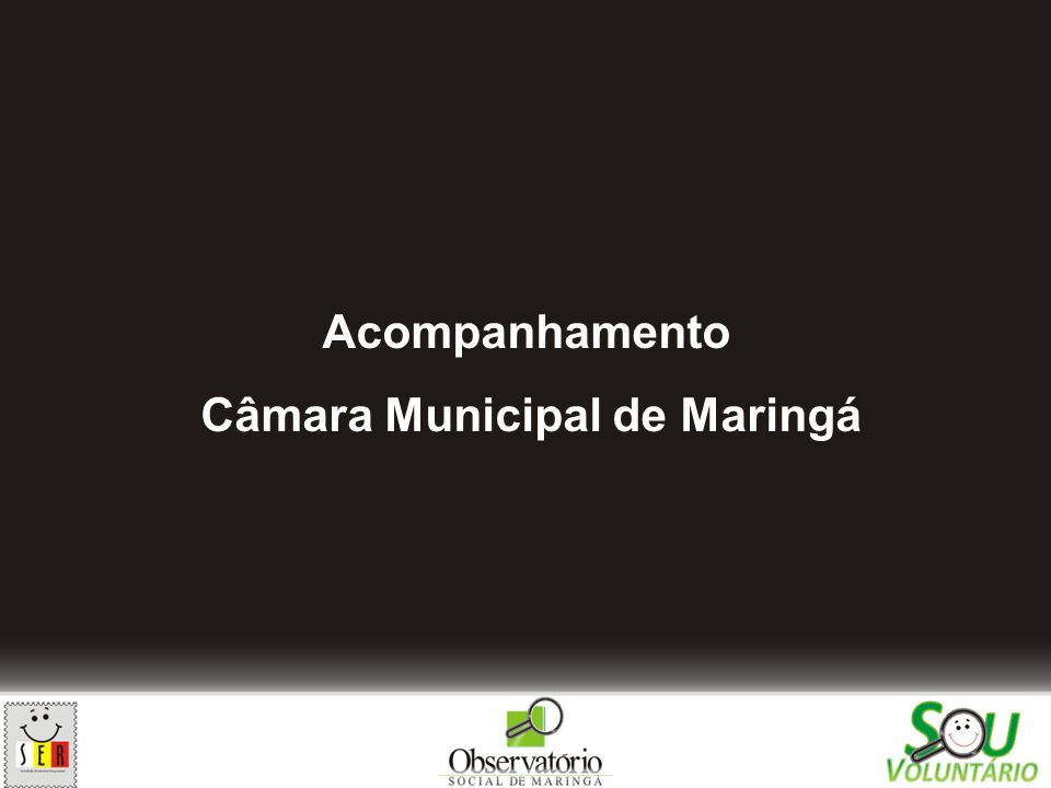 Acompanhamento Câmara Municipal de Maringá