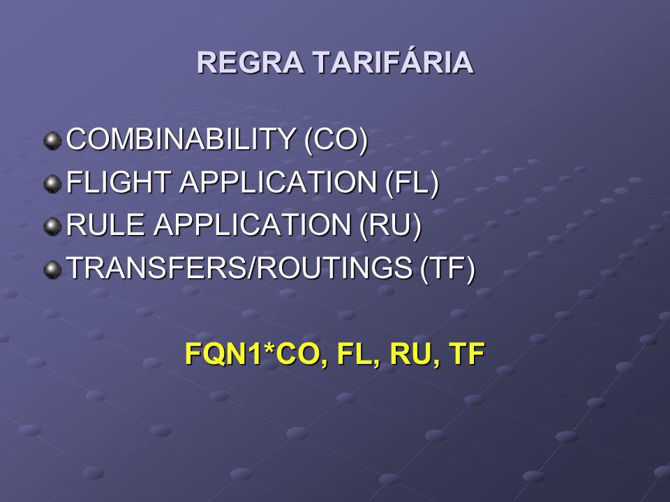 COMBINABILITY (CO) FLIGHT APPLICATION (FL) RULE APPLICATION (RU) TRANSFERS/ROUTINGS (TF) FQN1*CO, FL, RU, TF