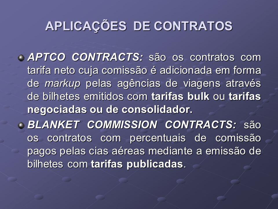 APLICAÇÕES DE CONTRATOS APTCO CONTRACTS: são os contratos com tarifa neto cuja comissão é adicionada em forma de markup pelas agências de viagens atra