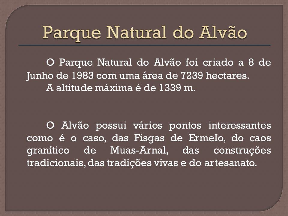 O Parque Natural do Alvão foi criado a 8 de Junho de 1983 com uma área de 7239 hectares. A altitude máxima é de 1339 m. O Alvão possui vários pontos i