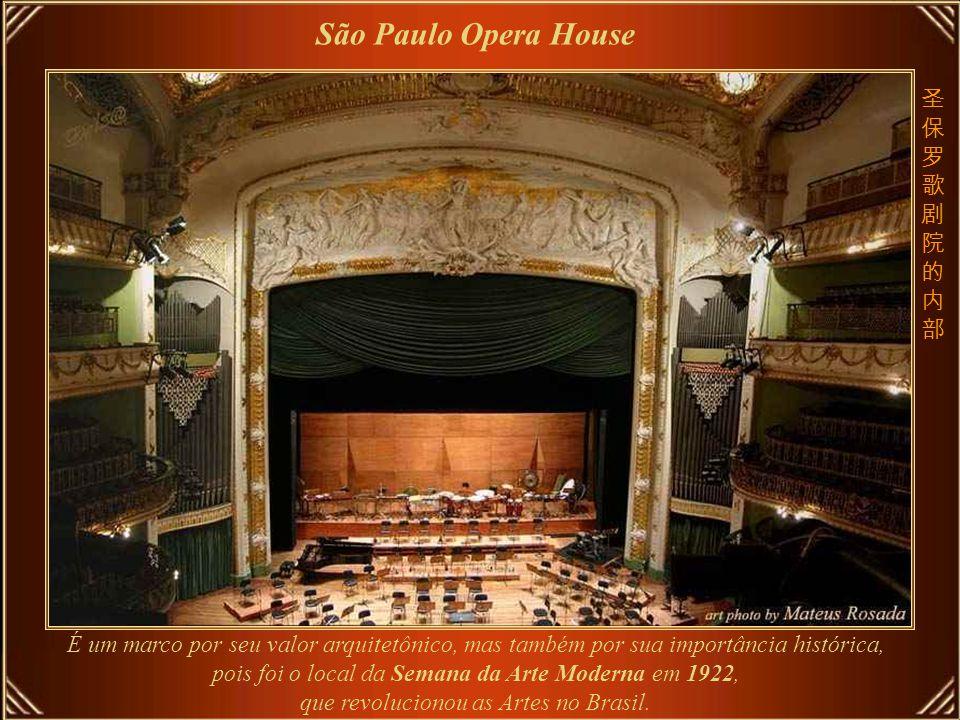 São Paulo Opera House O Teatro Municipal de São Paulo é um dos mais importantes da América do Sul e um dos marcos da cidade de são Paulo