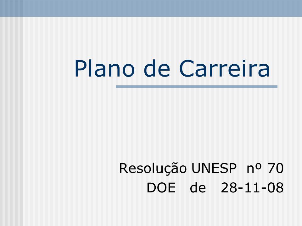 Plano de Carreira Resolução UNESP nº 70 DOE de 28-11-08
