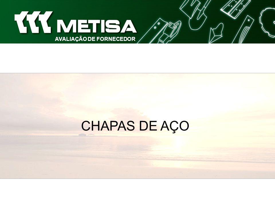 AVALIAÇÃO DE FORNECEDOR CHAPAS DE AÇO