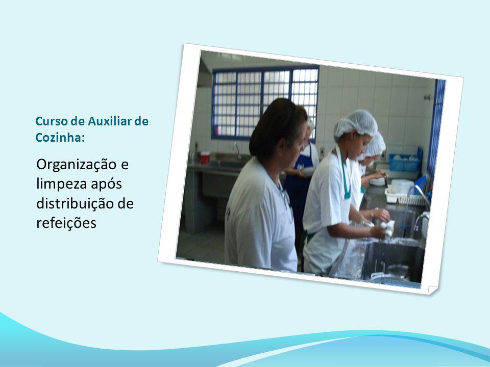 Curso de Auxiliar de Cozinha: Organização e limpeza após distribuição de refeições
