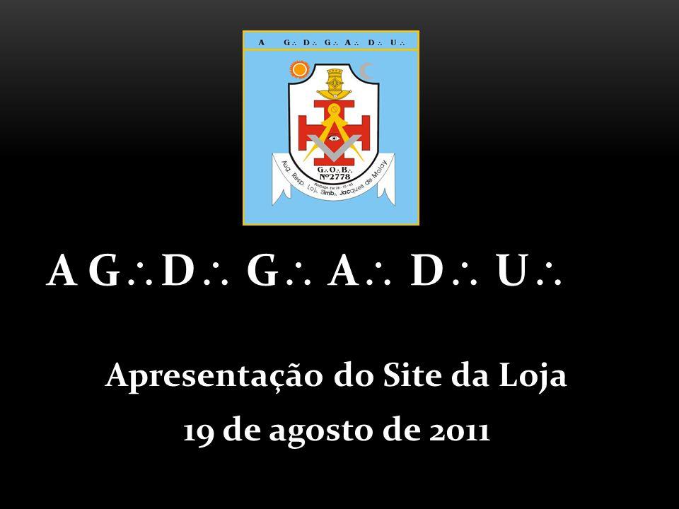 Apresentação do Site da Loja 19 de agosto de 2011 A G D G A D U