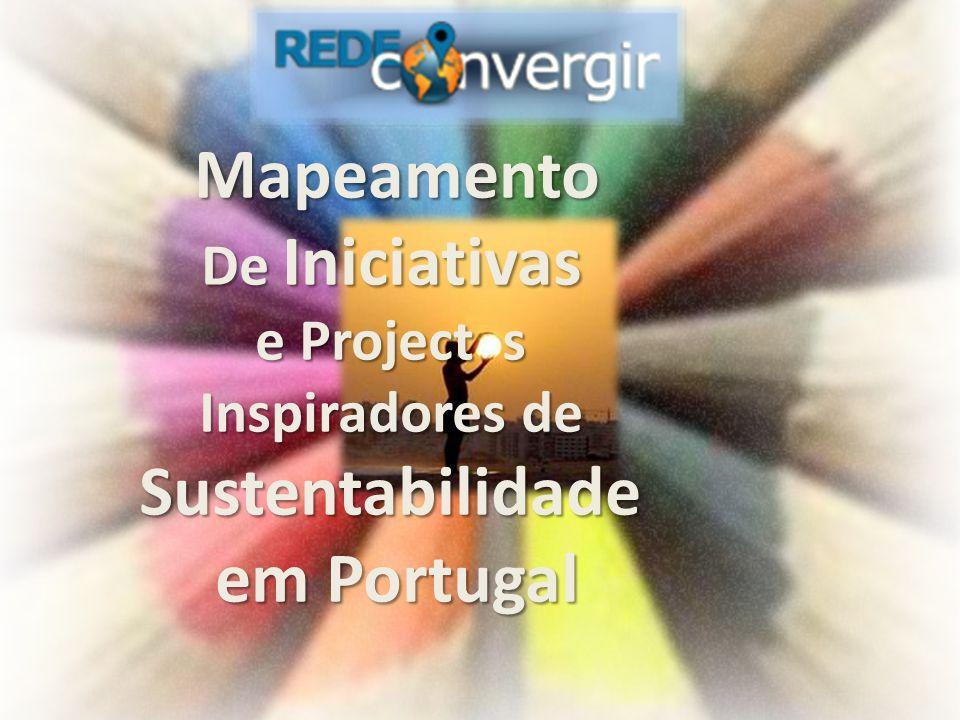 Mapeamento De Iniciativas e Project s Inspiradores de Sustentabilidade em Portugal
