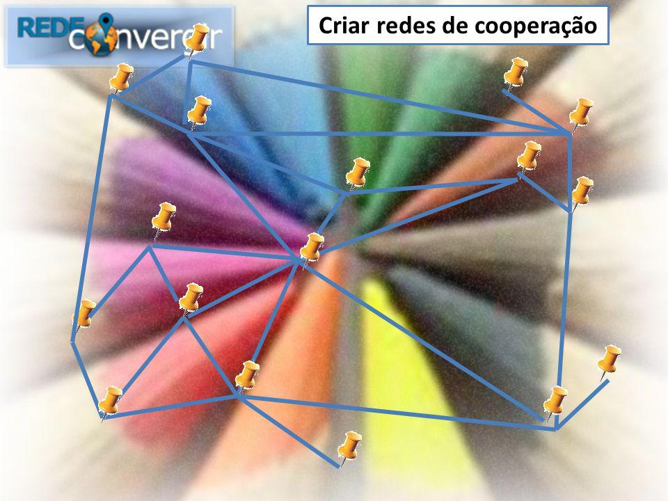 Criar redes de cooperação