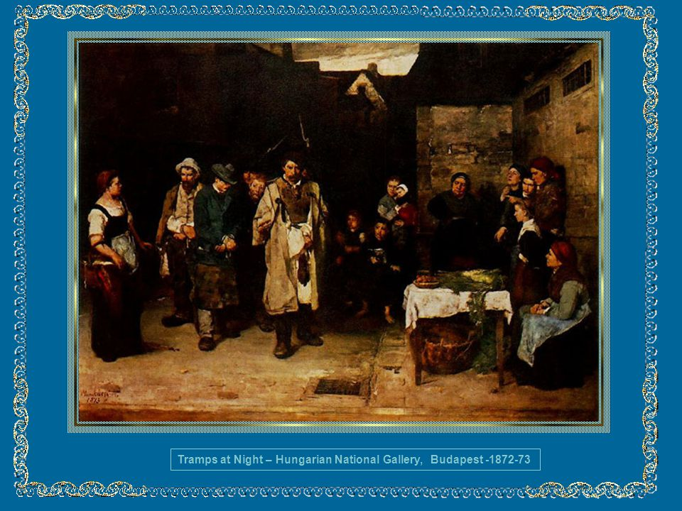 Tramps at Night – Hungarian National Gallery, Budapest -1872-73