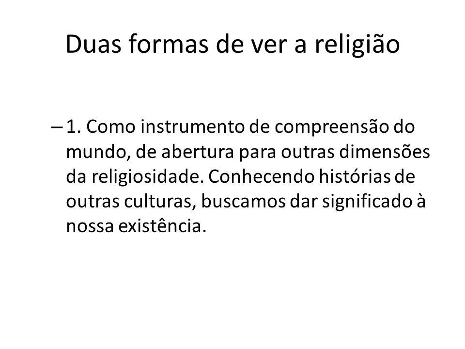 Duas formas de ver a religião – 1.