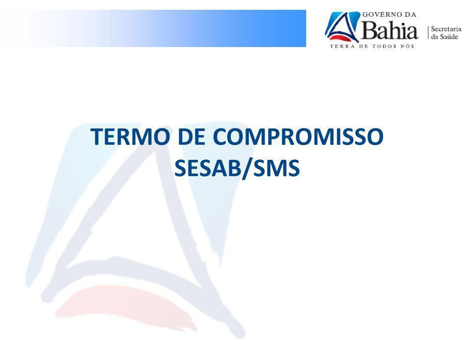 TERMO DE COMPROMISSO SESAB/SMS