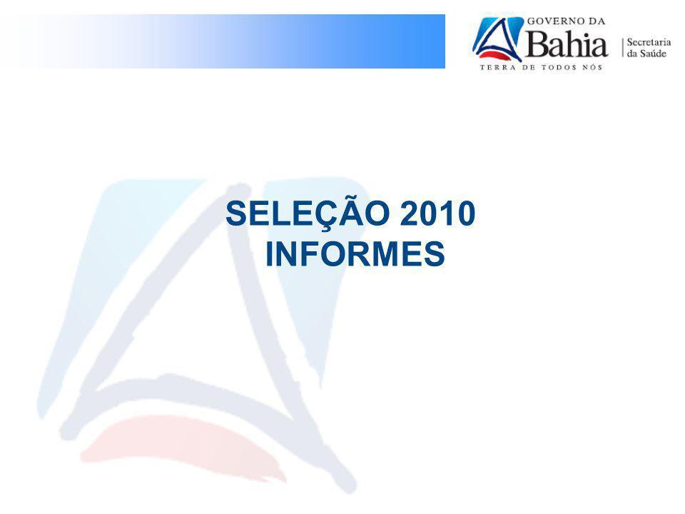 SELEÇÃO 2010 INFORMES