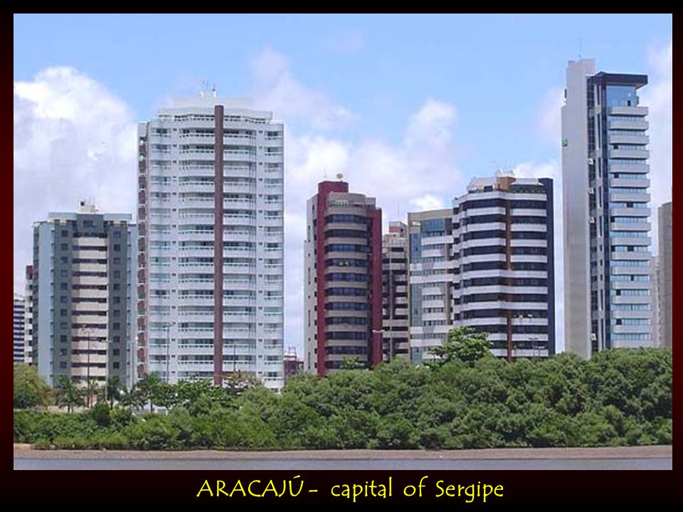 ARACAJÚ - capital of Sergipe