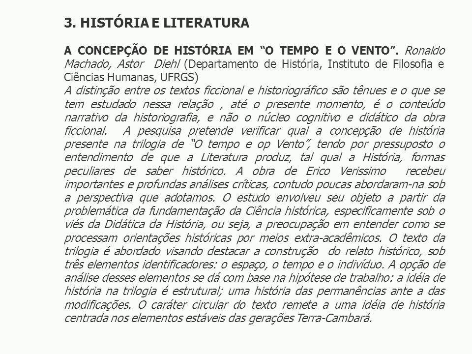 3.HISTÓRIA E LITERATURA A CONCEPÇÃO DE HISTÓRIA EM O TEMPO E O VENTO.