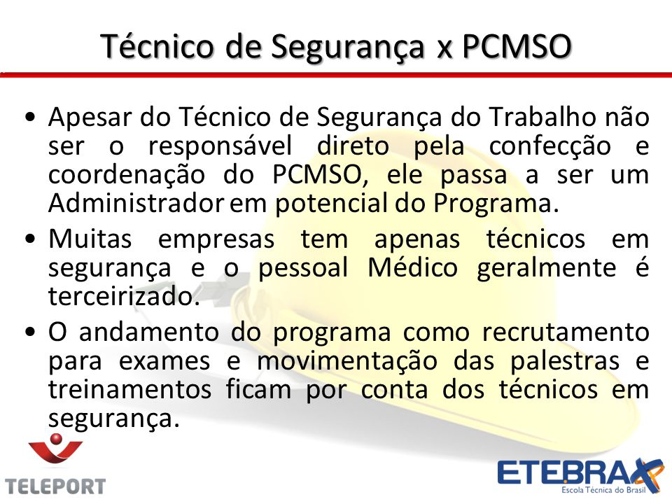 PCMSO x Outros Programas O PCMSO já é um programa bastante complexo e em sua aplicabilidade o mesmo se inter- relaciona com outros programas dependendo da complexidade.