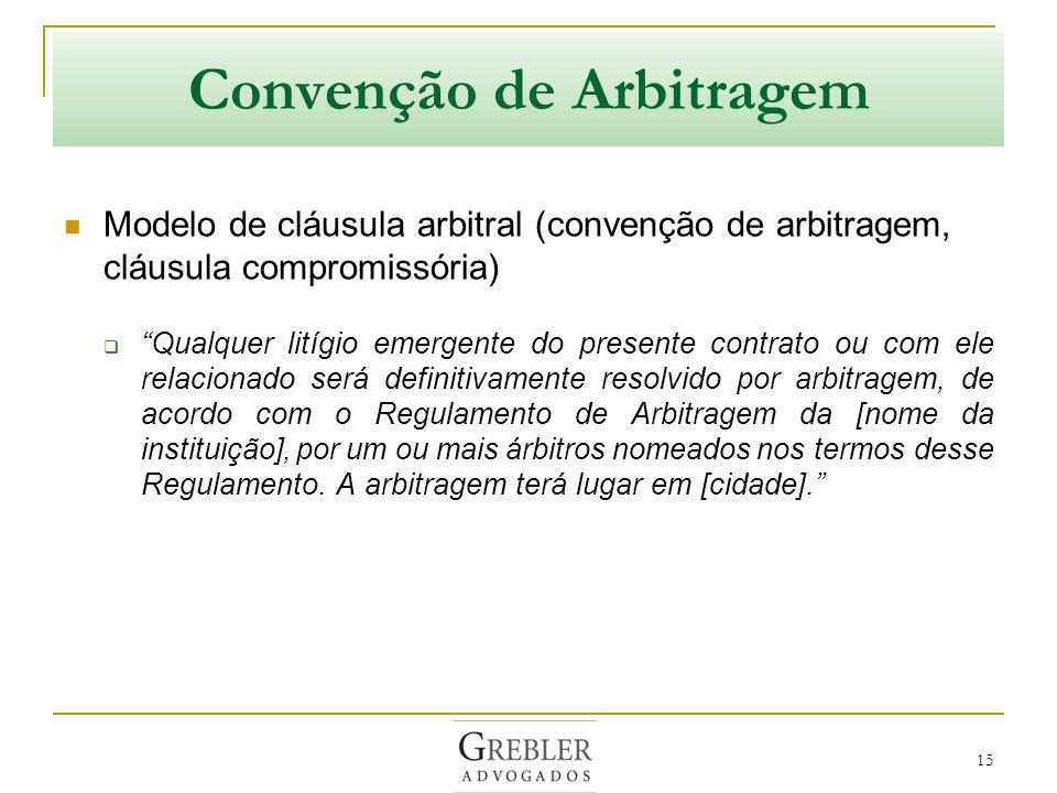 Câmara de Arbitragem e Tribunal Arbitral Papel da Instituição de Arbitragem Oferece o regulamento de arbitragem Oferece lista de árbitros Organiza o procedimento arbitral Papel do Tribunal Arbitral Julga mediante sentença final e terminativa do litígio 16