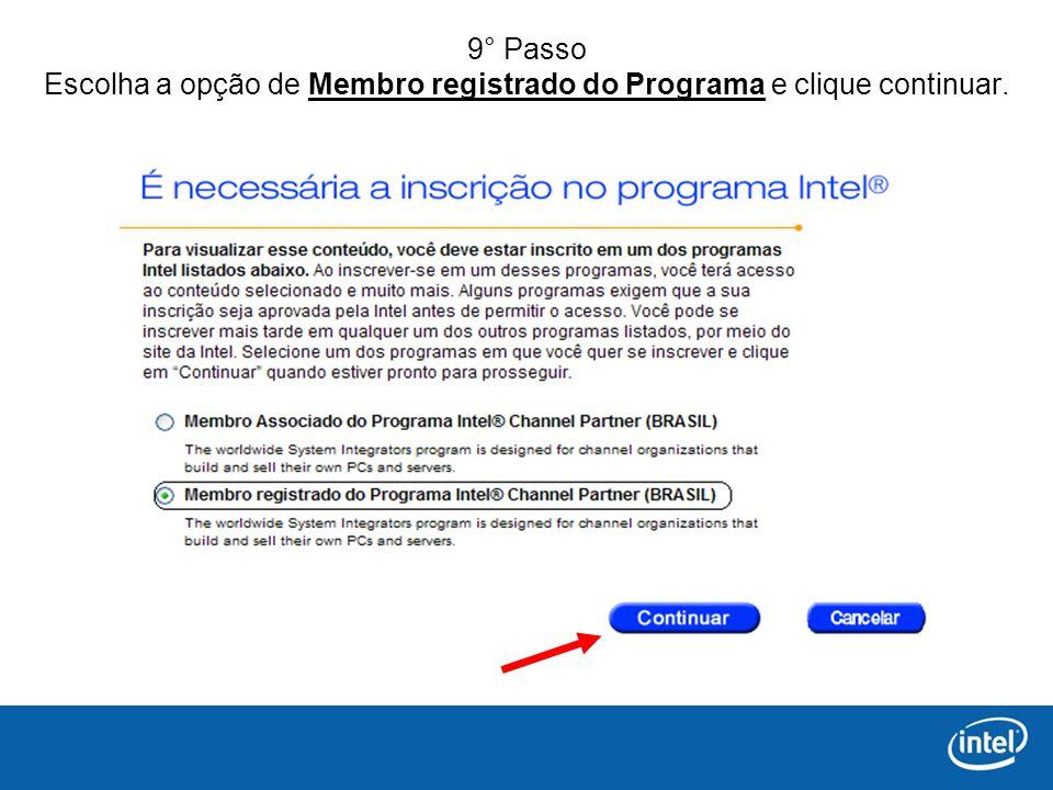 9° Passo Escolha a opção de Membro registrado do Programa e clique continuar.
