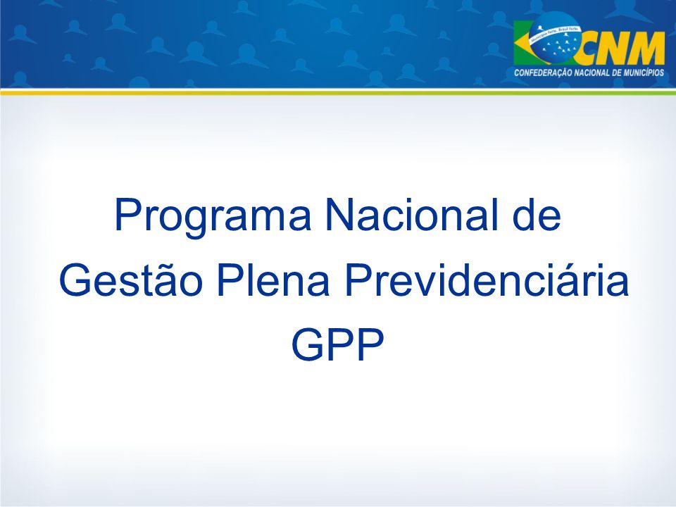 Programa Nacional de Gestão Plena Previdenciária GPP