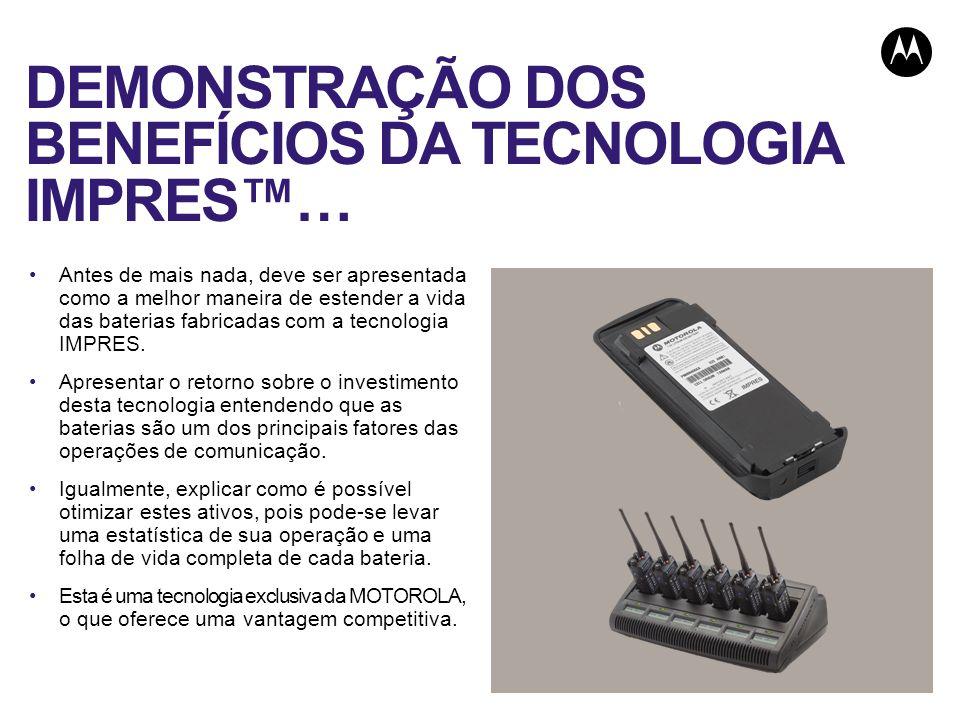 DEMONSTRAÇÃO DOS BENEFÍCIOS DA TECNOLOGIA IMPRES… Antes de mais nada, deve ser apresentada como a melhor maneira de estender a vida das baterias fabricadas com a tecnologia IMPRES.