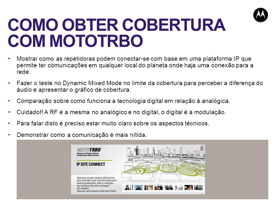 COMO OBTER COBERTURA COM MOTOTRBO Mostrar como as repetidoras podem conectar-se com base em uma plataforma IP que permite ter comunicações em qualquer local do planeta onde haja uma conexão para a rede.