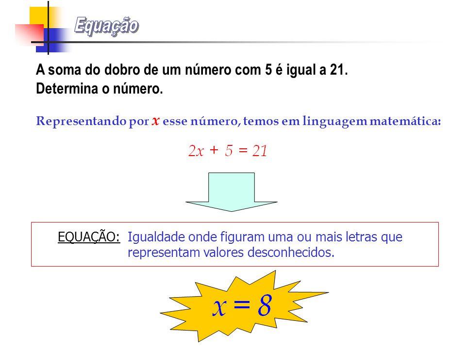 A soma do dobro de um número com 5 é igual a 21.Determina o número.
