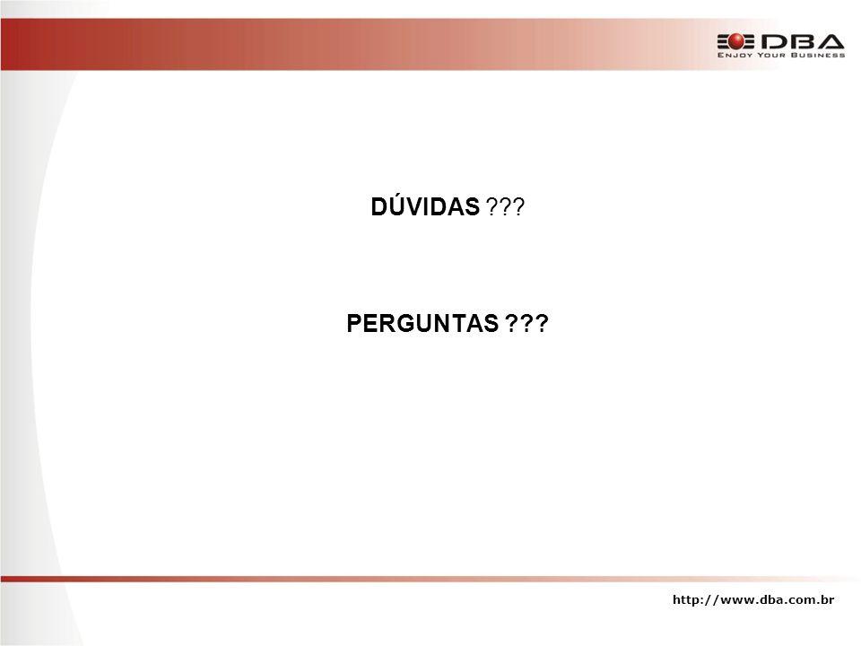 DÚVIDAS PERGUNTAS http://www.dba.com.br