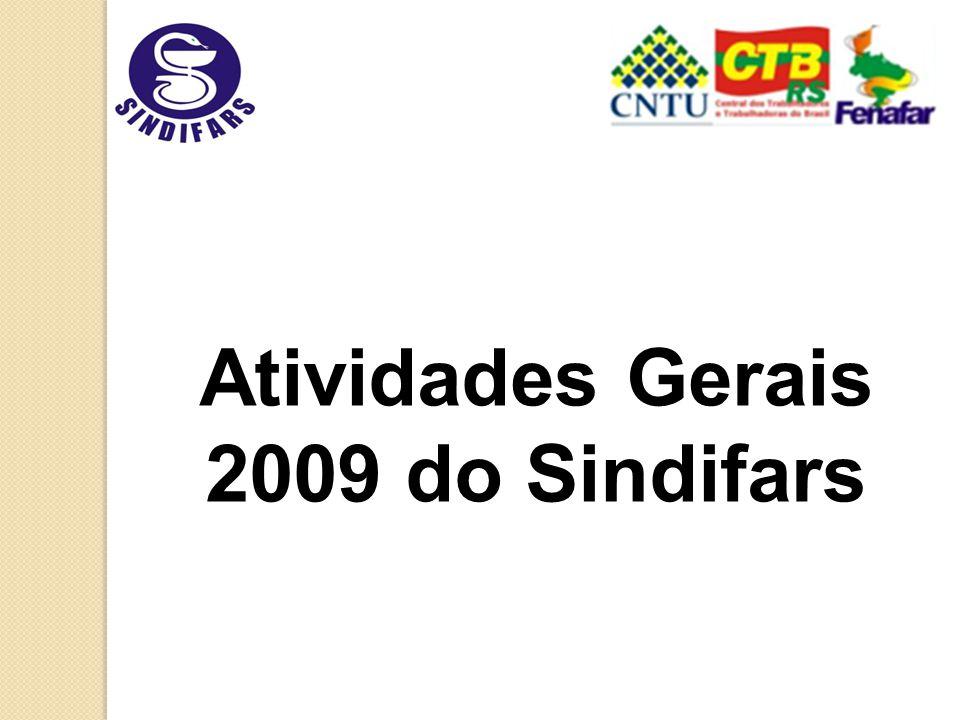 Atividades Gerais 2009 do Sindifars